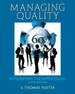 Test bank for Managing Quality Integrating the Supply Chain 5th Edition by Foster