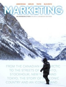 Test bank for Marketing An Introduction 4th Canadian Edition by Armstrong