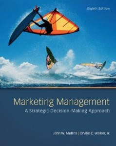 Test bank for Marketing Management A Strategic Decision Making Approach 8th Edition by Mullins