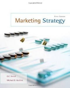 Test bank for Marketing Strategy 5th Edition by Ferrell