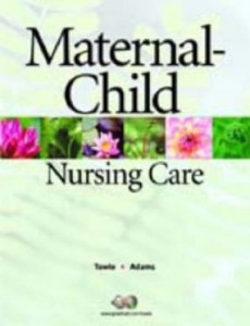 Test bank for Maternal Child Nursing Care 1st Edition by Towle