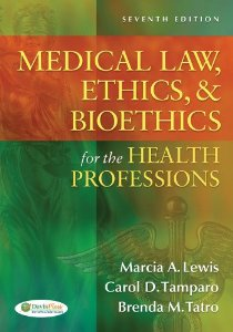 Test bank for Medical Law Ethics and Bioethics for the Health Professions 7th Edition by Lewis