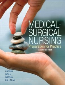 Test bank for Medical Surgical Nursing 2nd Edition by Osborn