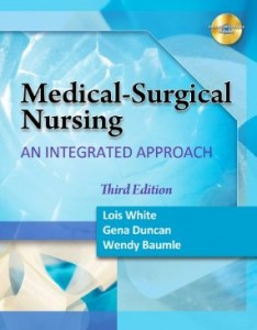 Test bank for Medical Surgical Nursing An Integrated Approach 3rd Edition by White
