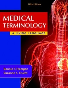 Test bank for Medical Terminology A Living Language 5th Edition by Fremgen