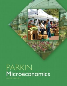 Test bank for Microeconomics 11th Edition by Parkin