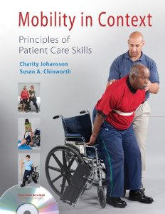 Test bank for Mobility in Context Principles of Patient Care Skills 1st Edition by Johansson