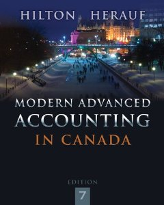 Test bank for Modern Advanced Accounting in Canada 7th Edition by Hilton