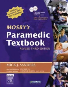 Test bank for Mosbys Paramedic Textbook 3rd Edition by Sanders
