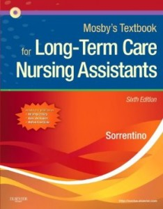 Test bank for Mosbys Textbook for Long Term Care Nursing Assistants 6th Edition by Sorrentino