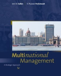 Test bank for Multinational Management 5th Edition by Cullen