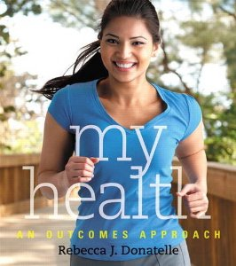Test bank for My Health An Outcomes Approach by Donatelle