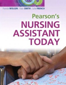 Test bank for Nursing Assistant Today by Wolgin