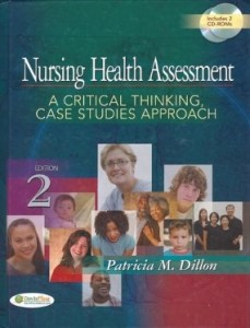 Test bank for Nursing Health Assessment A Critical Thinking Case Studies Approach 2nd Edition by Dillon