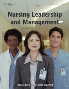 Test bank for Nursing Leadership and Management 2nd Canadian Edition by Kelly
