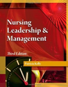 Test bank for Nursing Leadership and Management 3rd Edition by Kelly