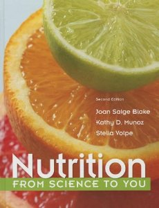 Test bank for Nutrition From Science to You 2nd Edition by Blake