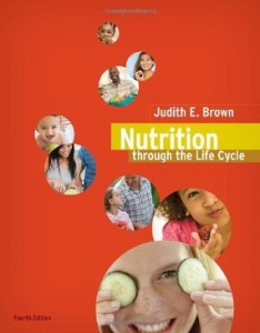 Test bank for Nutrition Through the Life Cycle 4th Edition by Brown