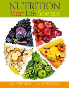 Test bank for Nutrition Your Life Science 1st Edition by Turley