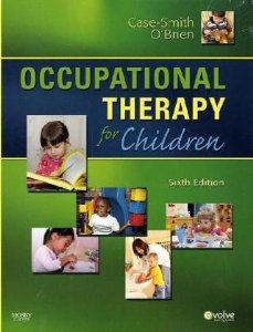 Test bank for Occupational Therapy for Children 6th Edition by Case-Smith