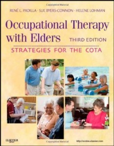 Test bank for Occupational Therapy with Elders 3rd Edition by Padilla