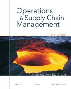 Test bank for Operations and Supply Chain Management The Core 1st Canadian Edition by Jacobs