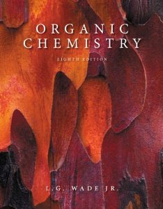 Test bank for Organic Chemistry 8th Edition by Wade