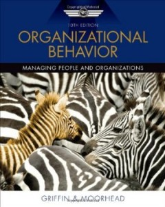 Test bank for Organizational Behavior 10th Edition by Griffin