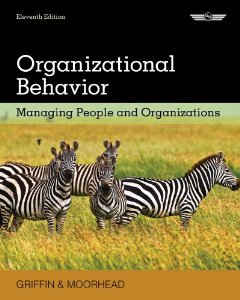 Test bank for Organizational Behavior 11th Edition by Griffin