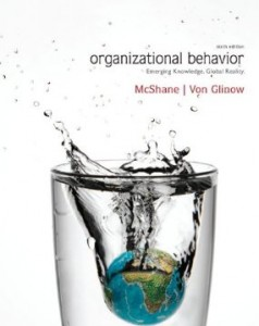 Test bank for Organizational Behavior Emerging Knowledge Global Reality 6th Edition by McShane