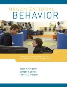 Test bank for Organizational Behavior Improving Performance and Commitment in the Workplace 3rd Edition by Colquitt