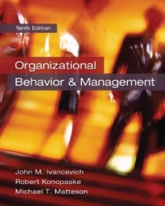 Test bank for Organizational Behavior and Management 10th Edition by Ivancevich