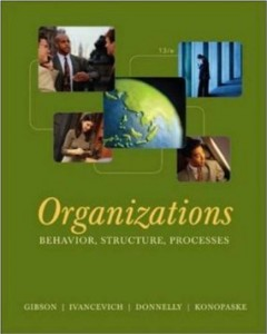 Test bank for Organizations Behavior Structure Processes 13th Edition by Gibson