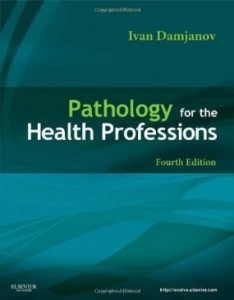 Test bank for Pathology for the Health Professions 4th Edition by Damjanov