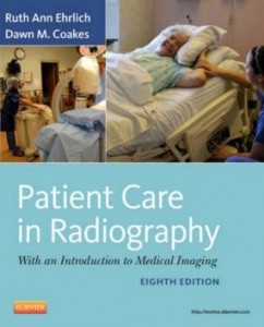 Test bank for Patient Care in Radiography 8th Edition by Ehrlich