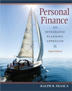 Test bank for Personal Finance An Integrated Planning Approach 8th Edition by Frasca