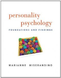 Test bank for Personality Psychology Foundations and Findings 1st Edition by Miserandino