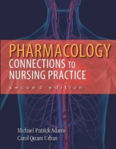 Test bank for Pharmacology Connections to Nursing Practice 2nd Edition by Adams