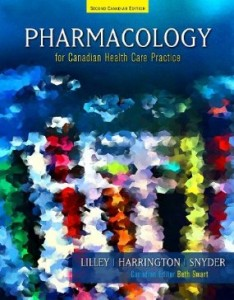 Test bank for Pharmacology for Canadian Health Care Practice 2nd Edition by Lilley