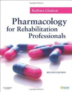 Test bank for Pharmacology for Rehabilitation Professionals 2nd Edition by Gladson