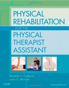 Test bank for Physical Rehabilitation for the Physical Therapist Assistant 1st Edition by Cameron