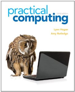 Test bank for Practical Computing 3rd Edition by Hogan