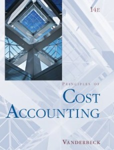 Test bank for Principles of Cost Accounting 14th Edition by Vanderbeck