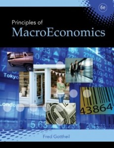 Test bank for Principles of Macroeconomics 6th Edition by Gottheil