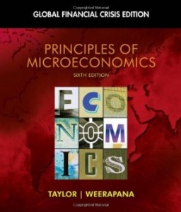 Test bank for Principles of Microeconomics Global Financial Crisis Edition 6th Edition by Taylor