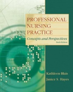 Test bank for Professional Nursing Practice Concepts and Perspectives 6th Edition by Blais