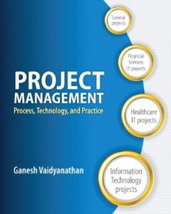 Test bank for Project Management Process Technology and Practice by Vaidyanathan