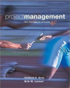 Test bank for Project Management The Managerial Process 4th Edition by Gray