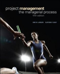 Test bank for Project Management The Managerial Process 5th Edition by Larson