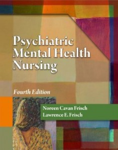 Test bank for Psychiatric Mental Health Nursing 4th Edition by Frisch